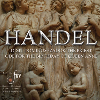 HANDEL: Dixit Dominus, Ode for Queen Anne, Zadok the Priest